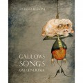 GALLOWS SONGS. GALGENLIEDER