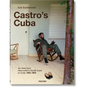 LEE LOCKWOOD. CASTRO'S CUBA. AN AMERICAN JOURNALIST'S INSIDE LOOK AT CUBA, 1959–1969