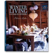 WINTER LIVING. LA CASA IN INVERNO