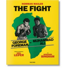 NORMAN MAILER. NEIL LEIFER. HOWARD BINGHAM. THE FIGHT - edizione limitata