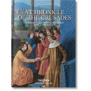 MAMEROT. LES PASSAGES D'OUTREMER. A CHRONICLE OF THE CRUSADES