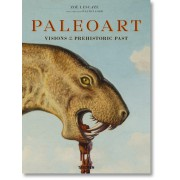 PALEOART. VISIONS OF THE PREHISTORIC PAST, 1830–1990