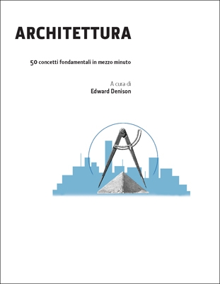 ARCHITETTURA IN 30 SECONDI