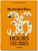 THE NEW YORK TIMES. 36 HOURS. LATIN AMERICA & THE CARIBBEAN (ENGLISH)