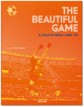 THE BEAUTIFUL GAME. IL CALCIO NEGLI ANNI
