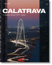 SANTIAGO CALATRAVA. COMPLETE WORKS 1979-TODAY (IEP)