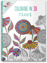 COLORARE IN 3D - FIORI