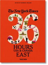 NYT. 36 HOURS. USA & CANADA. EAST COAST