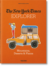 THE NEW YORK TIMES EXPLORER. MOUNTAINS, DESERTS, & PLAINS