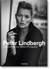 PETER LINDBERGH. A DIFFERENT VISION ON FASHION PHOTOGRAPHY (I E GB)