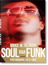 BRUCE TALAMON. SOUL. R&B. FUNK. PHOTOGRAPHS 1972�1982