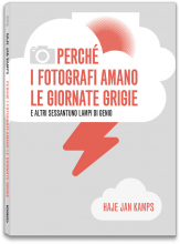 PERCH� I FOTOGRAFI AMANO LE GIORNATE GRIGIE