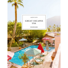 GREAT ESCAPES  USA. THE HOTEL BOOK. 2021 Edition