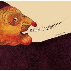 OLTRE L'ALBERO...