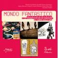 MONDO FANTASTICO + CD