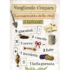SBAGLIANDO S'IMPARA