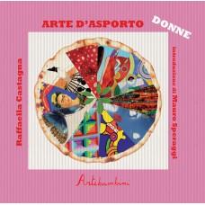 ARTE D'ASPORTO - LE DONNE