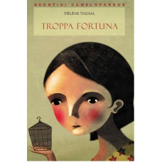 TROPPA FORTUNA