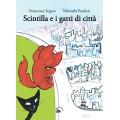 SCINTILLA E I GATTI DI CITTÀ
