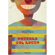 PASSARE COL ROSSO N.E. ALTA LEGGIBILITÀ