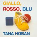 GIALLO, ROSSO, BLU - Coll. A Bocca Aperta
