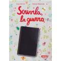 SCRIVILA, LA GUERRA - nuova edizione