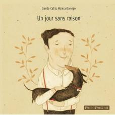 UN JOUR, SANS RAISON