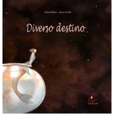 DIVERSO DESTINO