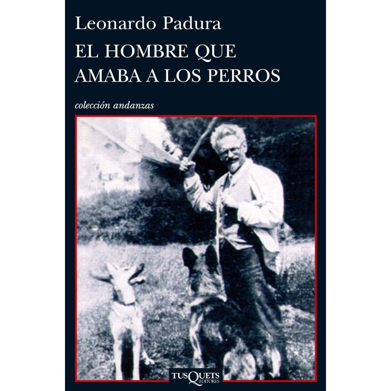 El Hombre Que Amaba A Los Perros Pdf