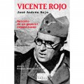 VICENTE ROJO. RETRATO DE UN GENERAL REPUBLICANO
