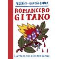 ROMANCERO GITANO. EDICIÓN ILUSTRADA