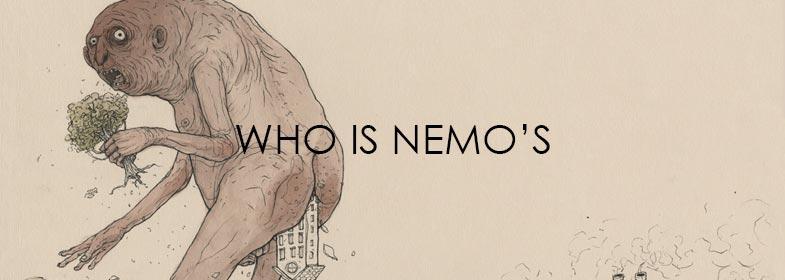 WHO IS NEMO'S