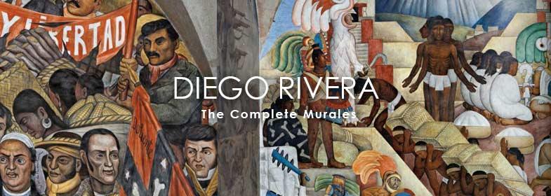 DIEGO RIVERA. THE COMPLETE MURALS