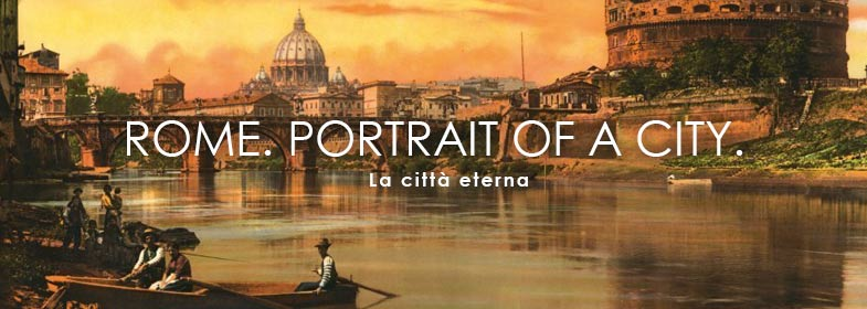 ROMA. PORTRAIT OF A CITY