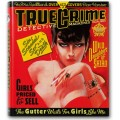 TRUE CRIME. DETECTIVE MAGAZINES