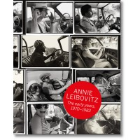 ANNIE LEIBOVITZ: THE EARLY YEARS 1970-1983