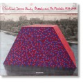 CHRISTO & JEANNE-CLAUDE. BARRELS AND THE MASTABA 1958-2018