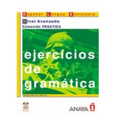 EJERCICIOS DE GRAMATICA - AVANZADO