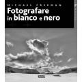 FOTOGRAFARE IN BIANCO E NERO - OUTLET
