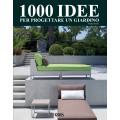 1000 IDEE PER PROGETTARE UN GIARDINO