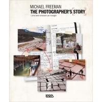 MICHAEL FREEMAN. THE PHOTOGRAPHER'S STORY (I)