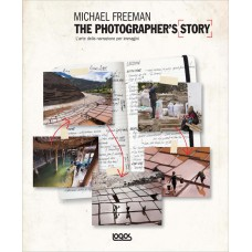 MICHAEL FREEMAN. THE PHOTOGRAPHER'S STORY (I)