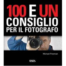 100 E UN CONSIGLIO PER IL FOTOGRAFO - eBook