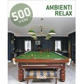 500 TRICKS: AMBIENTI RELAX - OUTLET