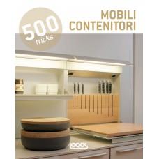 500 TRICKS: MOBILI CONTENITORI