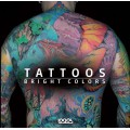 TATTOOS. BRIGHT COLORS