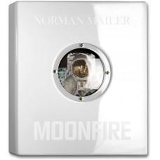 NORMAN MAILER. MOONFIRE. THE EPIC JOURNEY OF APOLLO 11 - edizione limitata