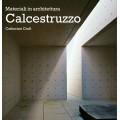 MATERIALI IN ARCHITETTURA: CALCESTRUZZO - OUTLET