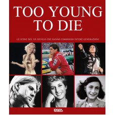 TOO YOUNG TO DIE - OUTLET