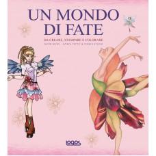 UN MONDO DI FATE + CD